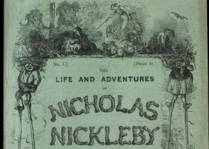 The cover of the serialized version of Dickens's third novel, Nicholas Nickleby, published in 1838 and 1839.